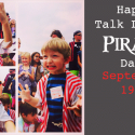 Talk Like a Pirate Day – Celebrate with your kids!